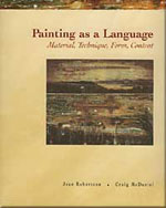 Painting as a Language: Material, Technique, Form, Content - 9780155056008