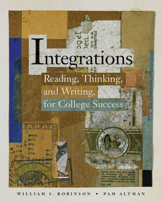 Integrations: Reading, Thinking, and Writing for College Success - 9780155059955