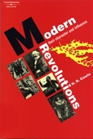 Modern Revolutions: Their Character and Influence - 9780170091565