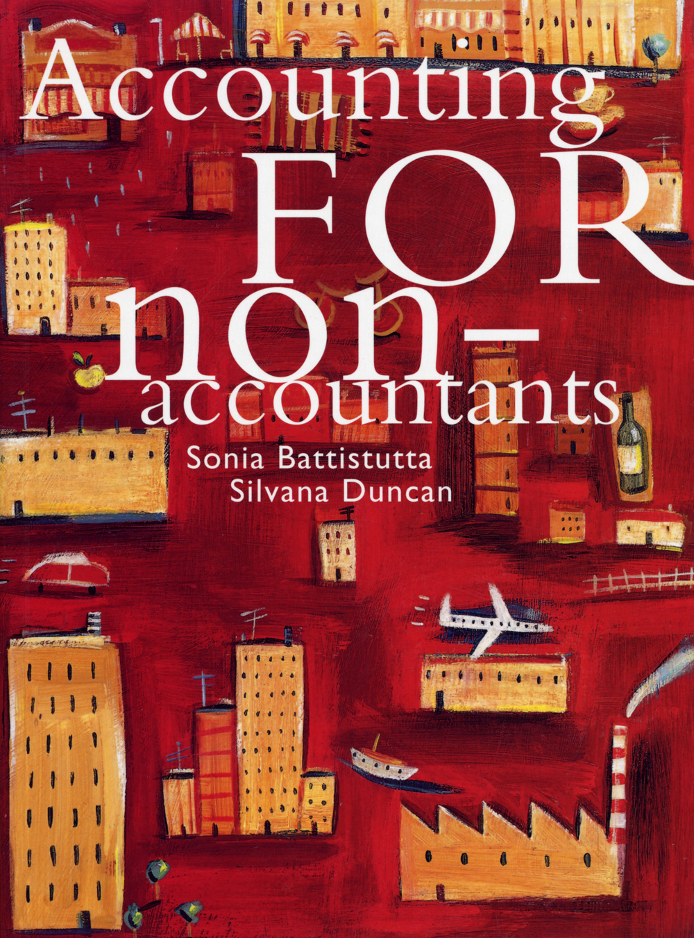 Accounting for Non Accountants - 9780170092296