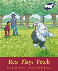 Rex Plays Fetch - 9780170098120