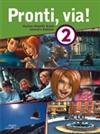 Pronti, via! 2 Student Book
