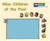 Nine Children at the Pool