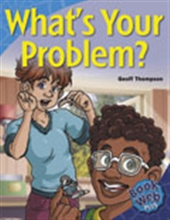 What's Your Problem? - 9780170111966