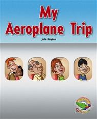 My Aeroplane Trip - 9780170120548