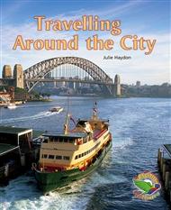 Travelling Around the City - 9780170120586