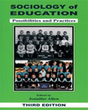 Sociology of Education: Possibilities and Practice - 9780170122108