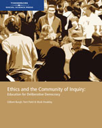Ethics and the Community of Inquiry: Education for Deliberative Democracy - 9780170122191