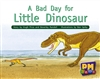 A Bad Day for Little Dinosaur