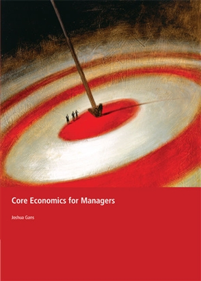 Core Economics for Managers - 9780170124751