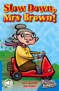 Slow Down, Mrs Brown! - 9780170125260
