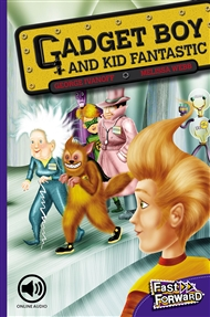 Gadget Boy and Kid Fantastic - 9780170126601