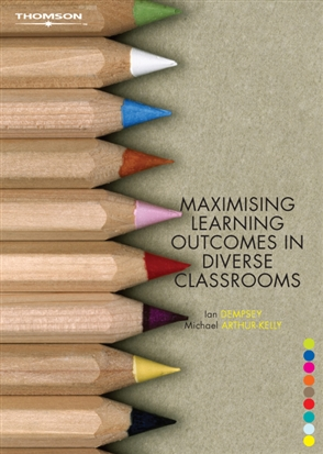 Maximising Learning Outcomes in Diverse Classrooms - 9780170129794