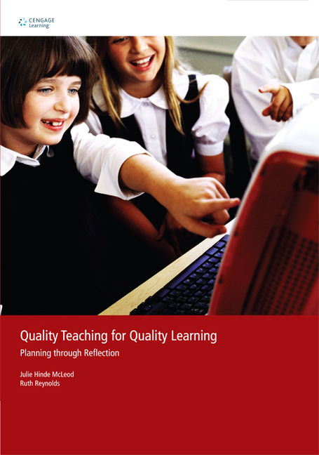 Quality Teaching for Quality Learning: Planning Through Reflection - 9780170130936