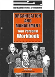 Organisation And Management: Your Personal Workbook - Business Studies Years 11-13 - 9780170131407