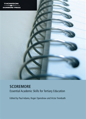 Score More: Essential Academic Skills for Tertiary Education - 9780170133050