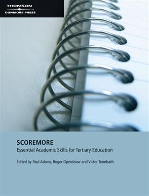 Score More: Essential Academic Skills for Tertiary Education - 9780170133050