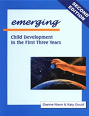 Emerging: Child Development in the First Three Years - 9780170134187