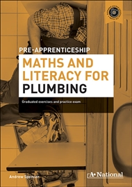 A+ National Pre-apprenticeship Maths and Literacy for Plumbing - 9780170181433