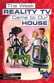 The Week Reality TV Came To Our House - 9780170183734