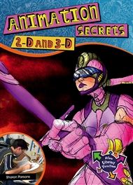 Animation Secrets: 2-D, 3-D, Special Effects - 9780170184120