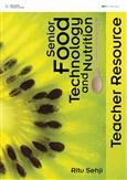 Senior Food Technology Teacher Resource CD