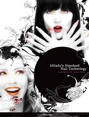 Milady's Standard Nail Technology: Australia New Zealand Edition - 9780170187671