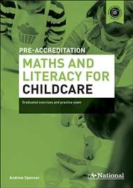 A+ National Pre-accreditation Maths and Literacy for Childcare - 9780170190756