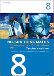 Nelson Think Maths for the Australian Curriculum Year 8 Teacher's Edition - 9780170194990