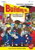 Building On... Achievement in Year 10 Teacher's Resource - Establised, Developing