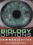 Biology Options: Communication