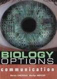 Biology Options: Communication