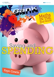 Maths in the Real World: Saving and Spending - 9780170217101