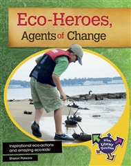 Eco-Heroes, Agents of Change - 9780170217392