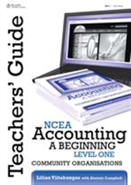 NCEA Accounting - A Beginning Level One: Community Organisations Teachers Guide - 9780170218573