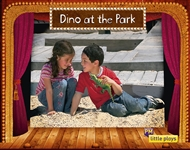 Little Plays: Dino at the Park - 9780170228725