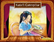 Little Plays: Katie's Caterpillar - 9780170228749