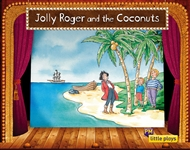 Little Plays: Jolly Roger and the Coconuts - 9780170228756