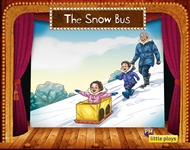 Little Plays: The Snow Bus - 9780170228800