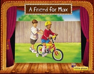 Little Plays: A Friend for Max - 9780170228879