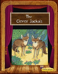 Little Plays: The Clever Jackals - 9780170228961