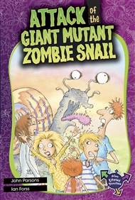 Attack of the Giant Mutant Zombie Snail - 9780170229319