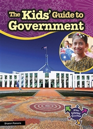 The Kids' Guide to Government - 9780170229548