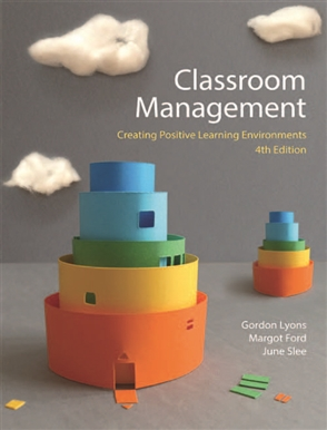 Classroom Management: Creating Positive Learning Environments - 9780170233224