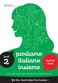 Parliamo Italiano Insieme 2 Teacher's Edition with CD - 9780170238779
