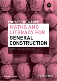 A+ Pre-apprenticeship Maths and Literacy for General Construction - 9780170241731