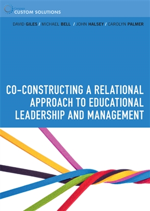 PP0835 - Co- Constructing a relational approach to educational leadership and management - 9780170243568