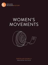 Nelson Modern History: Women's Movements - 9780170244022