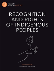 Nelson Modern History: Recognition and Rights of Indigenous Peoples - 9780170244039