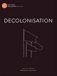 Nelson Modern History: Decolonisation - 9780170244046